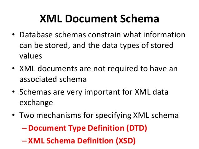 Document Type Definition • DTD constraints structure of XML data – What elements can occur – What attributes can/must an e...