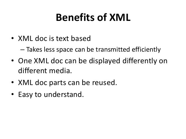 Drawbacks of XML • Case sensitive in nature • XML syntax are redundant or large to binary representation of the same data....