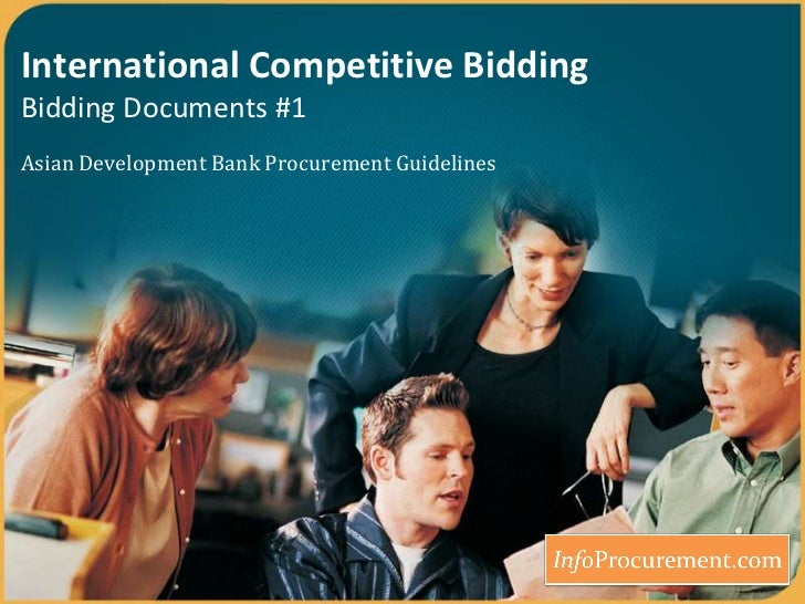 International Competitive BiddingBidding Documents #1<br />Asian Development Bank Procurement Guidelines<br />