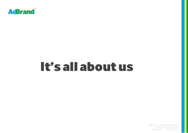It's all about usAdBrand is part of The MEDIACUBED GroupThis is just a taster of our portfolio!info@adbrand.tv • +971 50 2...