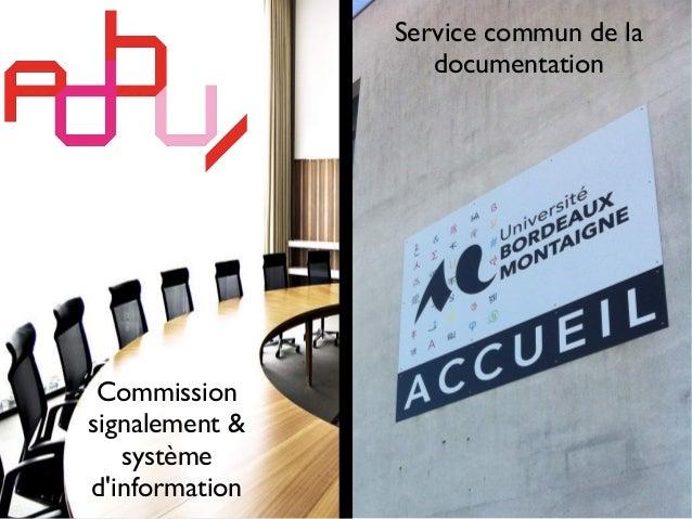 Commission signalement & système d'information Service commun de la documentation
