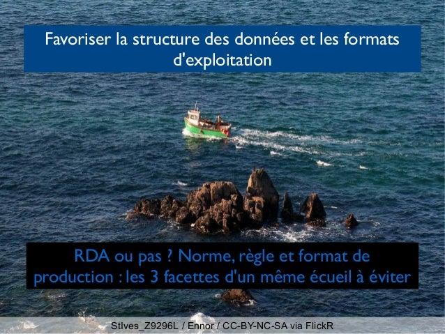 Ruines Jumièges / Laure2906 / CC-BY-SA via Wikimedia Commons FRBR, table rase du passé? La norme: de NF Z-44* à RDA Le f...