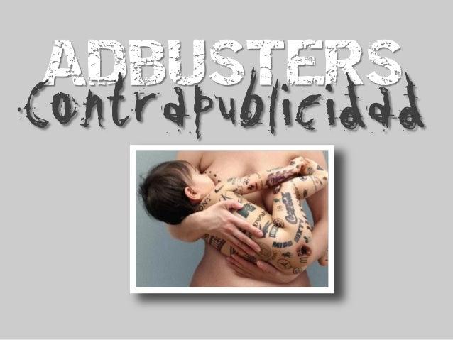 ADBUSTERS Contrapublicidad