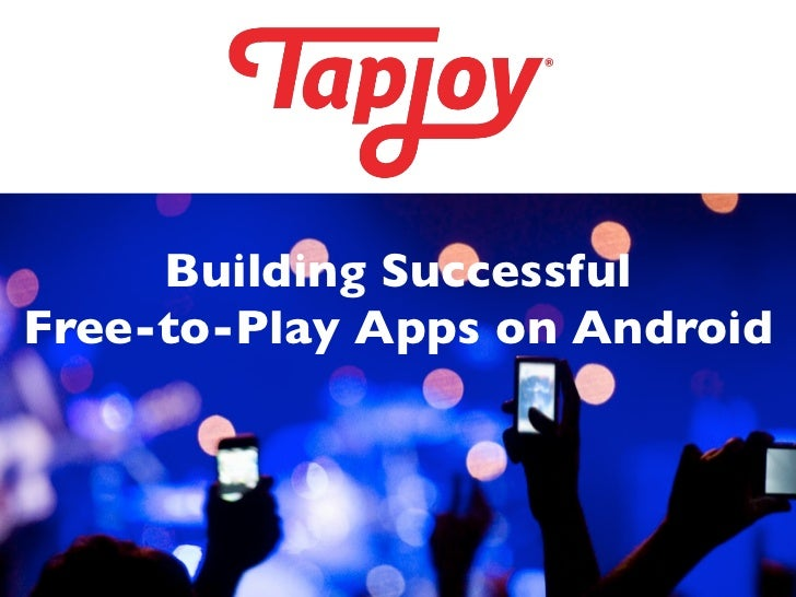 Building Successful Free-to-Play Apps on Android