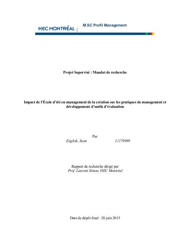 Projet Supervisé : Mandat de recherche Impact de l'École d'été en management de la création sur les pratiques de managemen...