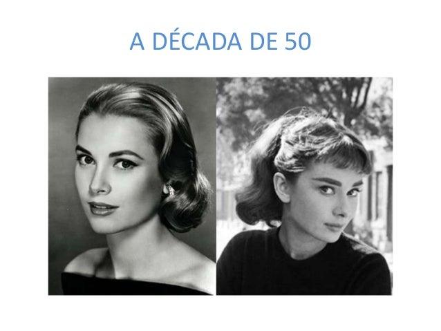 A DÉCADA DE 50