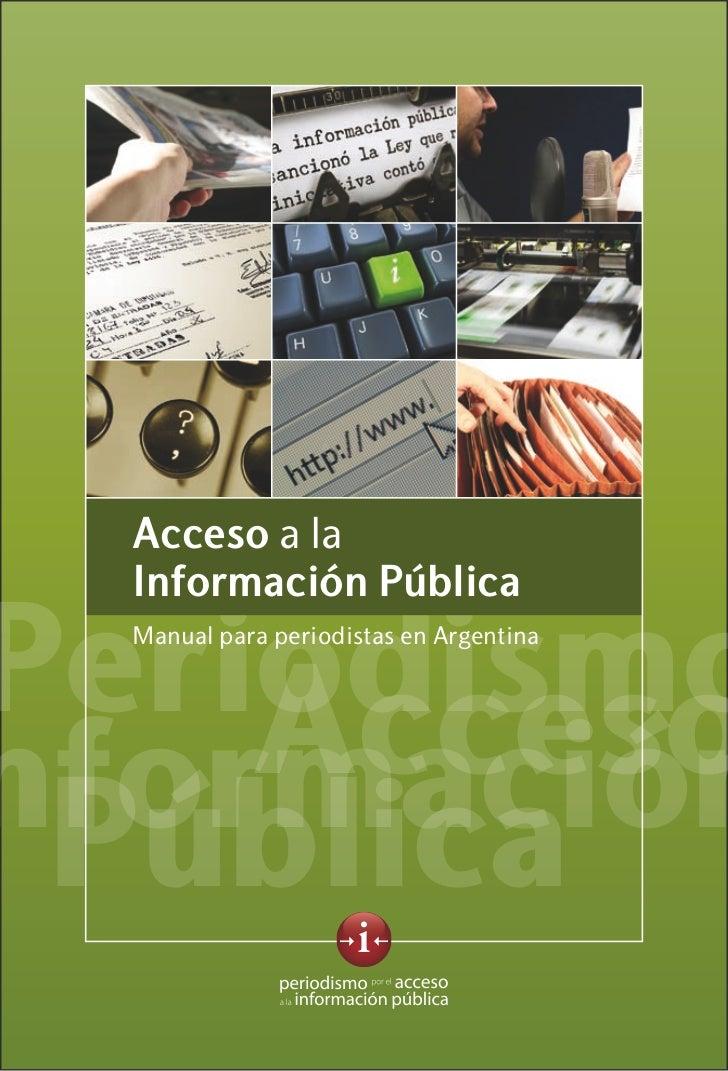 Acceso a la  Información PúblicaPeriodismo  Manual para periodistas en Argentina    Accesonformación Pública