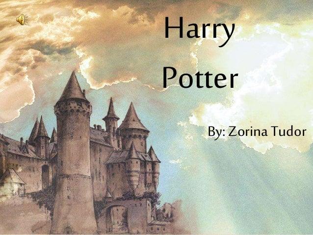 Harry Potter By: ZorinaTudor