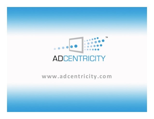 Adcentricity shopper connect presentation for 1 tower lane oakbrook terrace il 60181
