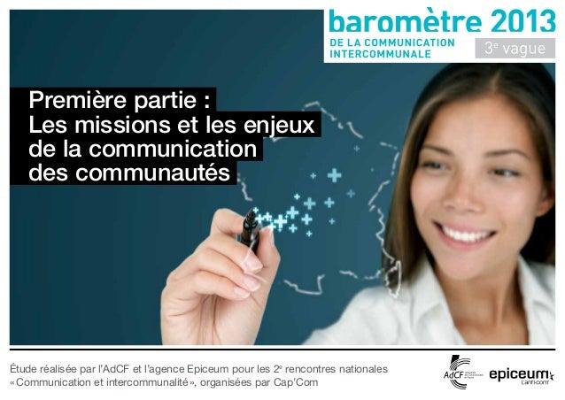 Première partie :   Les missions et les enjeux   de la communication   des communautésÉtude réalisée par l'AdCF et l'agenc...
