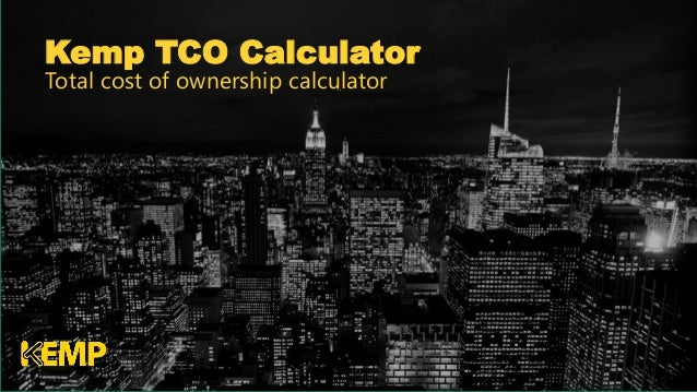 Kemp TCO Calculator Total cost of ownership calculator