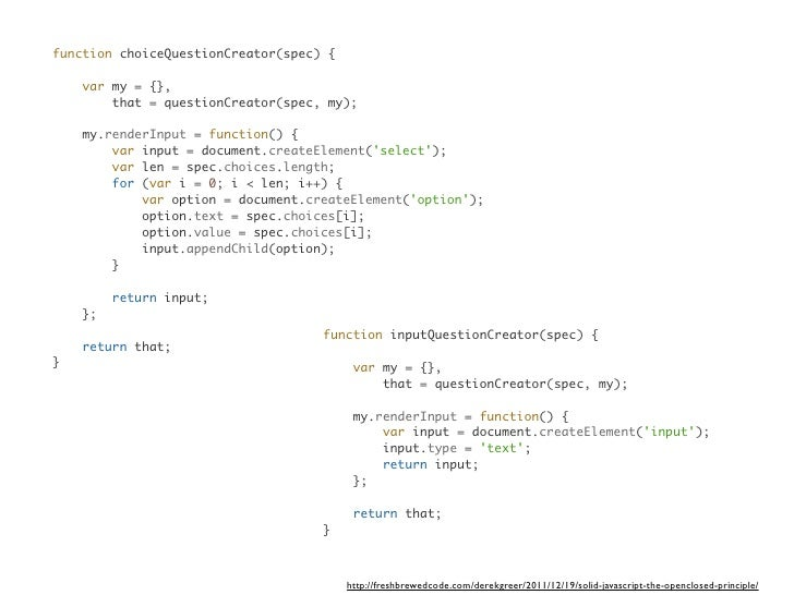 function choiceQuestionCreator(spec) {    var my = {},        that = questionCreator(spec, my);    my.renderInput = functi...