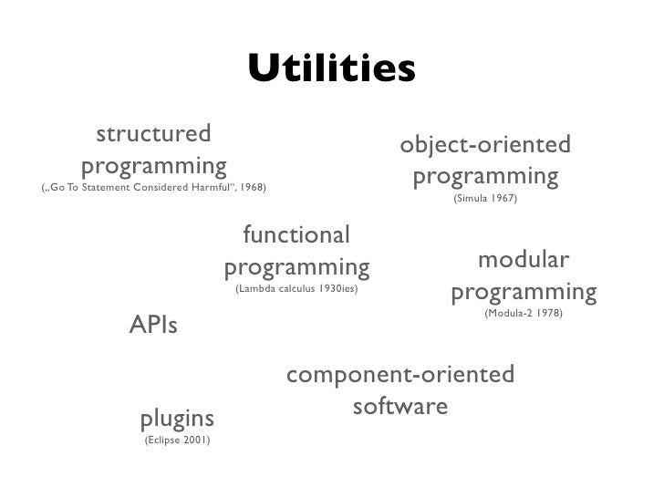 Utilities        structured                                               object-oriented       programming               ...