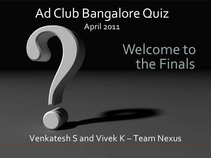 Ad Club Bangalore Apr 2011 Finals