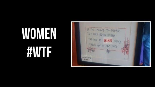 WOMEN women #wtf