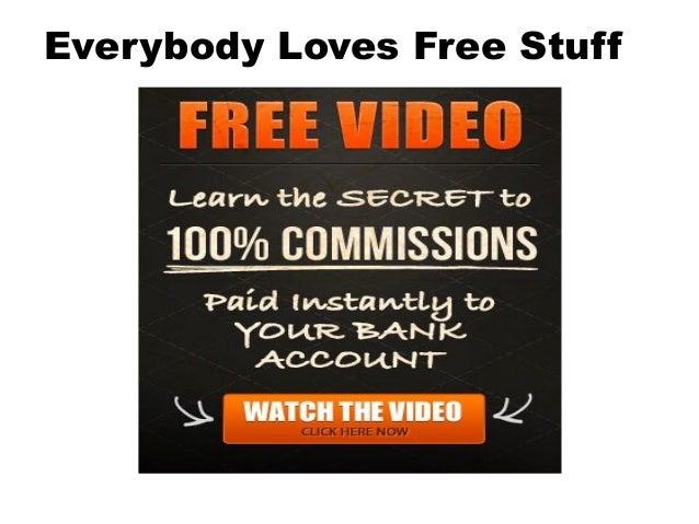 Everybody Loves Free Stuff