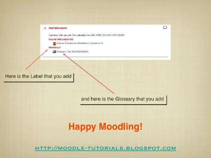http://moodle-tutorials.blogspot.com