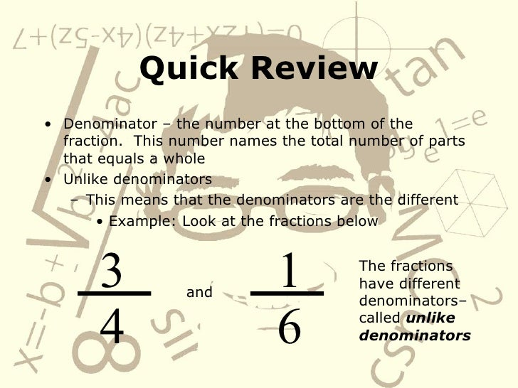 how to solve fractions with unlike denominators