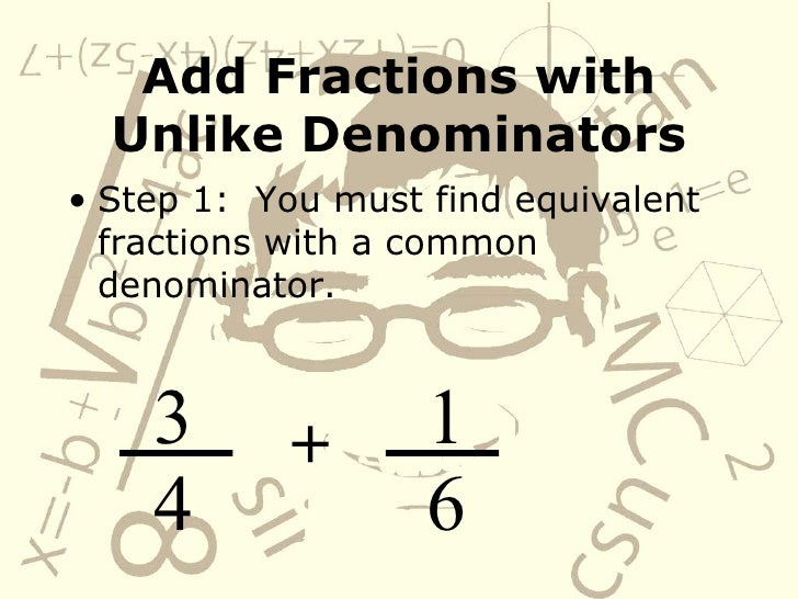 how to add unlike fractions with variables