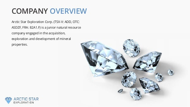 COMPANY OVERVIEW Arctic Star Exploration Corp. (TSX-V: ADD, OTC: ASDZF, FRA: 82A1.F) is a junior natural resource company ...