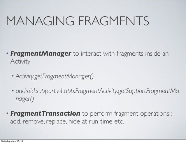Android - Working with Fragments