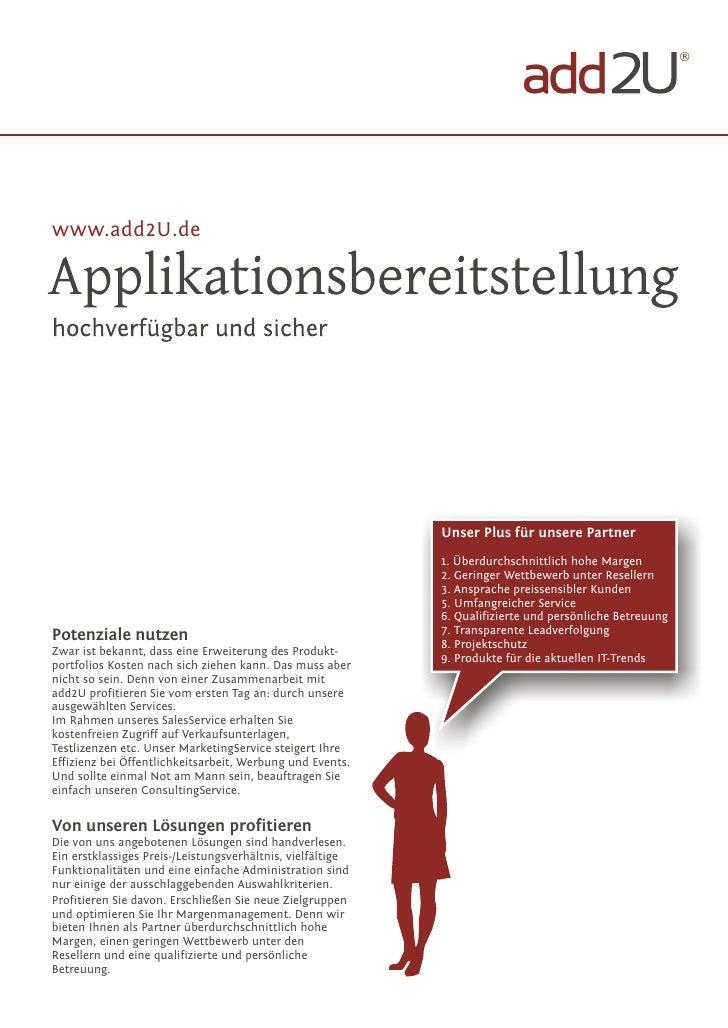 ®     www.add2U.de                                                                 Unser Plus für unsere Partner          ...