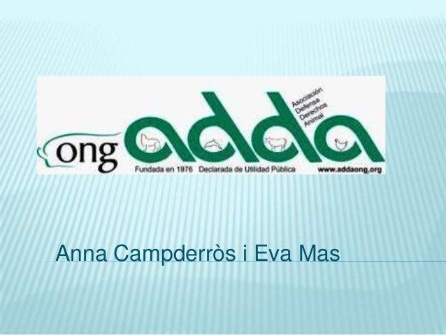 Anna Campderròs i Eva Mas