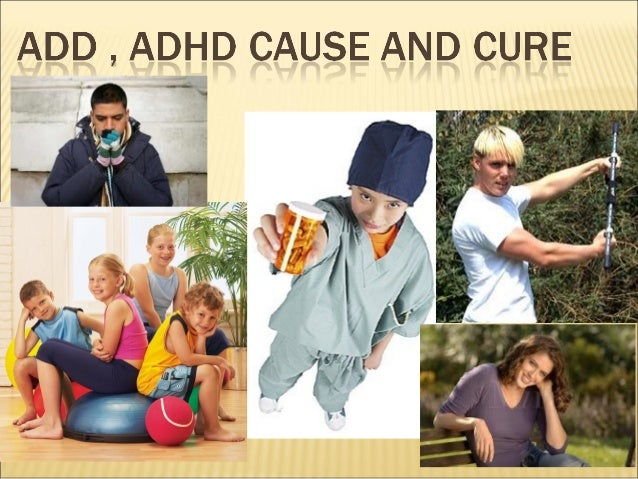 Add adhd cause cure Adhd And Limbic System