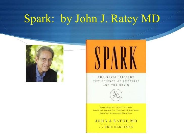 Spark: by John J. Ratey MD