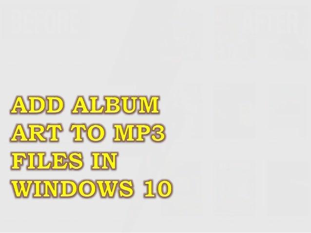 Add Album Art To Mp3 Files In Windows 10