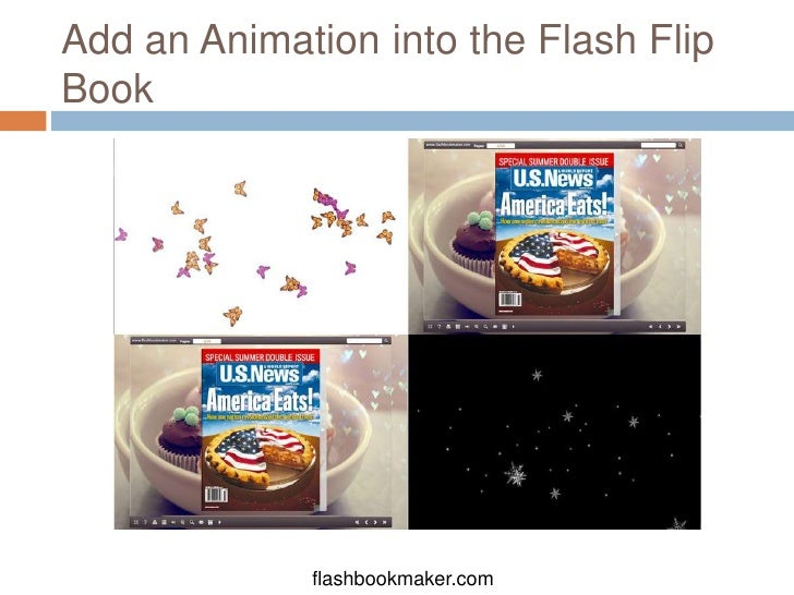 Add an Animation into the Flash FlipBook             flashbookmaker.com