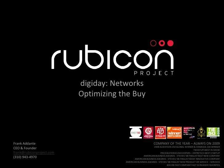 digiday: Networks                            Optimizing the Buy     Frank Addante                                         ...