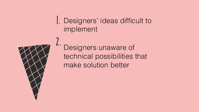 Research enable us to design the right experience for Real people who will use your product