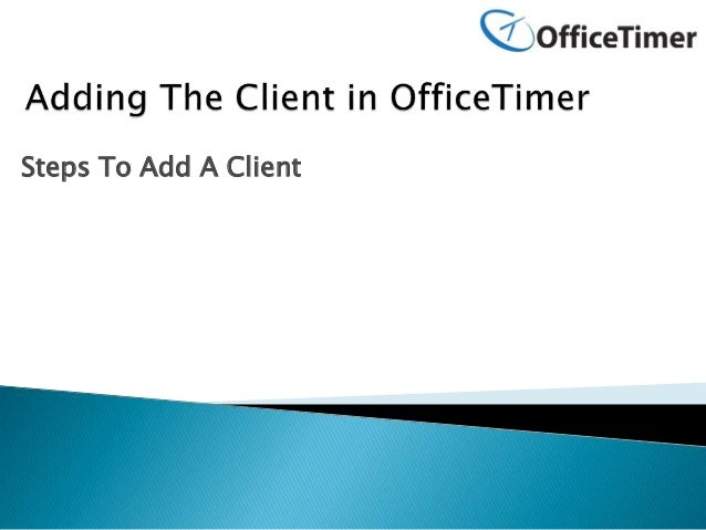 Steps To Add A Client