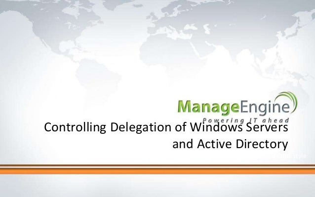 Click to edit Master title style Controlling Delegation of Windows Servers and Active Directory