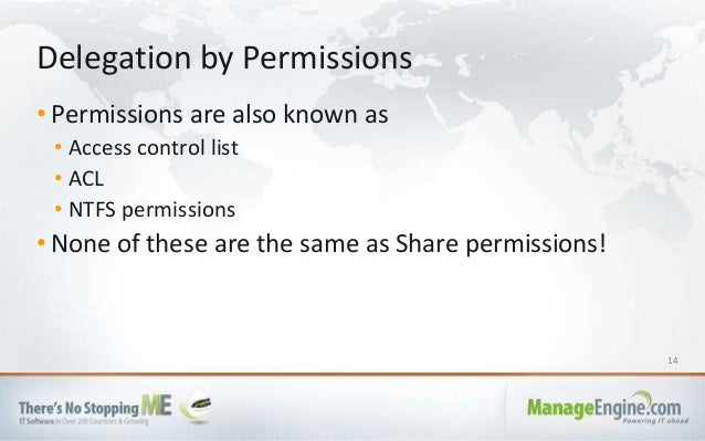14 • Permissions are also known as • Access control list • ACL • NTFS permissions • None of these are the same as Share pe...