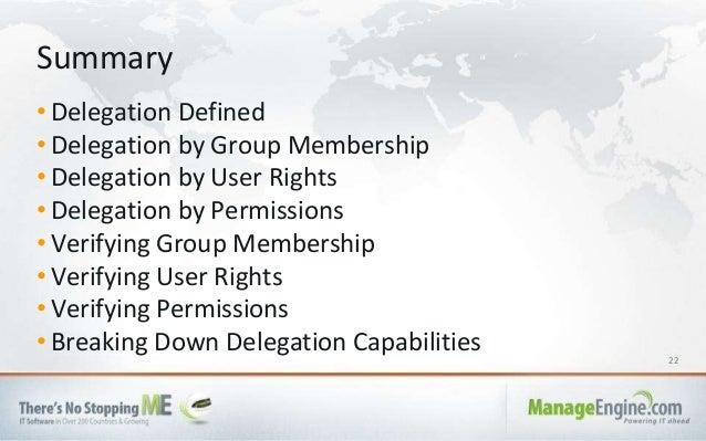 22 • Delegation Defined • Delegation by Group Membership • Delegation by User Rights • Delegation by Permissions • Verifyi...