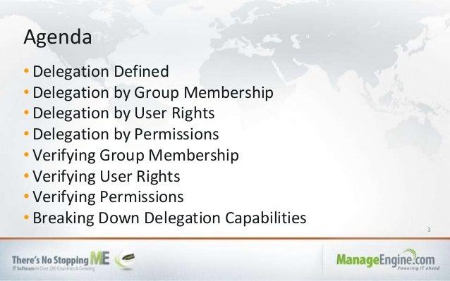3 • Delegation Defined • Delegation by Group Membership • Delegation by User Rights • Delegation by Permissions • Verifyin...