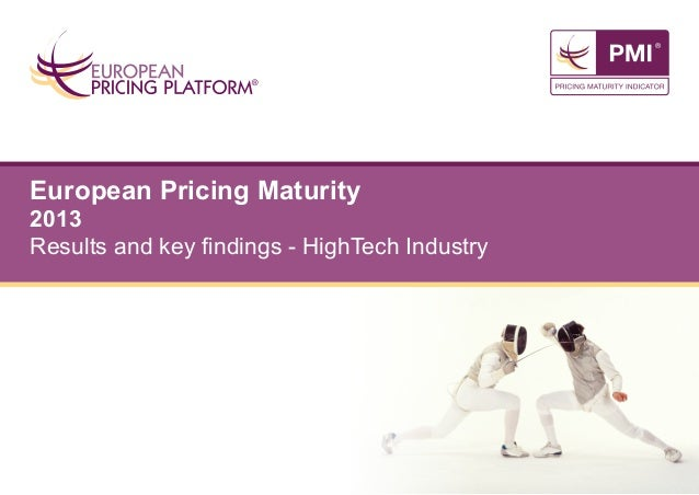European Pricing Maturity  2013 Results and key findings - HighTech Industry