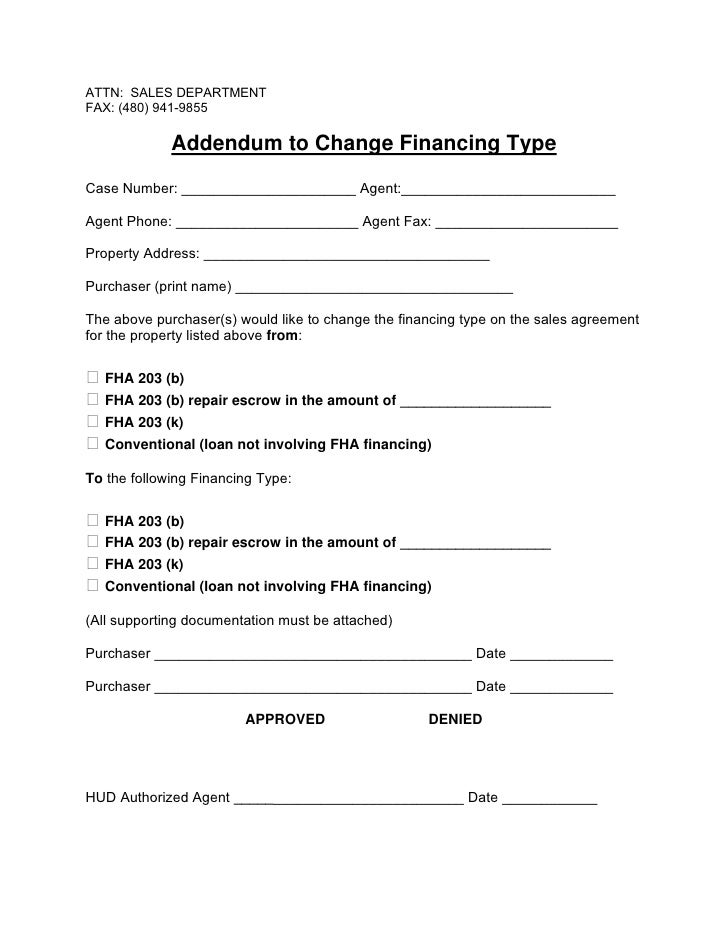 ATTN: SALES DEPARTMENT FAX: (480) 941-9855               Addendum to Change Financing Type Case Number: __________________...
