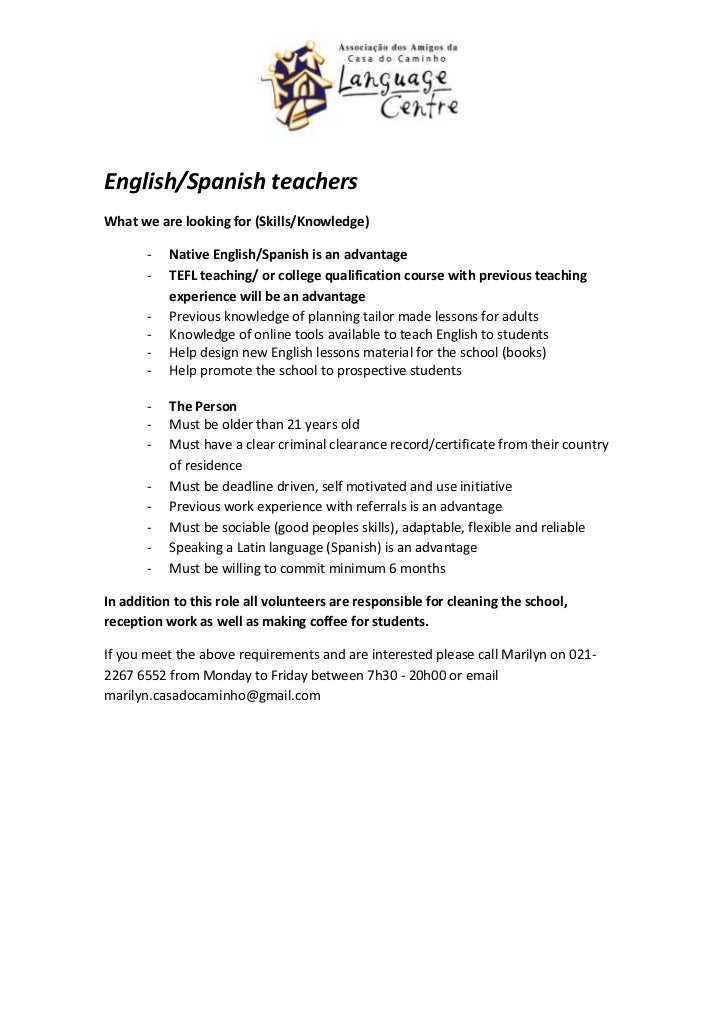 English/Spanish teachersWhat we are looking for (Skills/Knowledge)       -   Native English/Spanish is an advantage       ...
