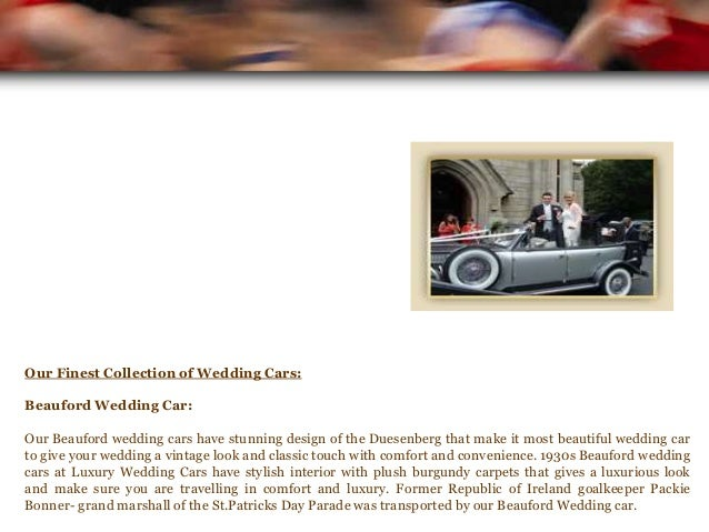 Our Finest Collection of Wedding Cars: Beauford Wedding Car: Our Beauford wedding cars have stunning design of the Duesenb...