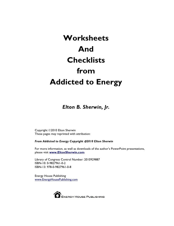 Worksheets                   And                Checklists                  from            Addicted to Energy            ...