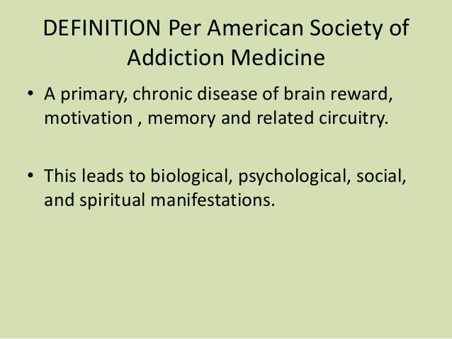 the definition of addiction