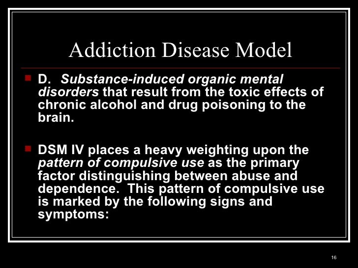 """addiction as a disease Why can't people who have an addiction """"just stop"""" using drugs we get asked this question a lot sometimes it's hard for friends and family members to understand why their loved one can't."""