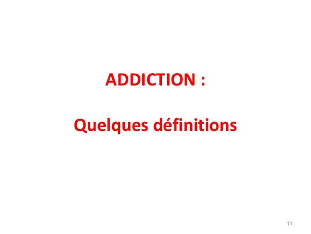 addictions generalites. Black Bedroom Furniture Sets. Home Design Ideas