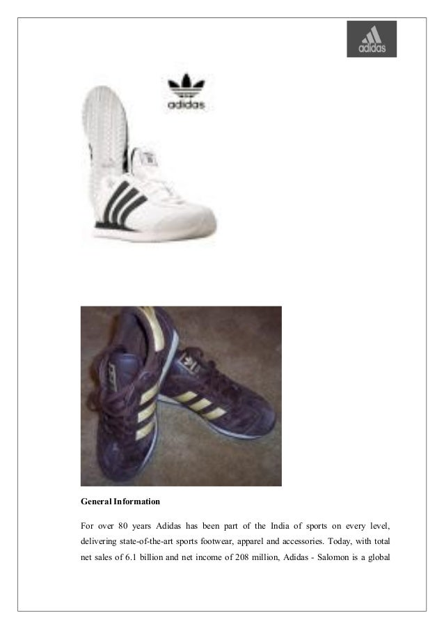 After the successful creation and launch of Adidas America; 9.
