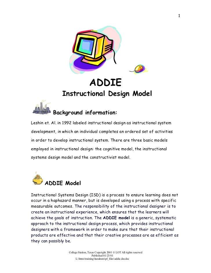 1                                     ADDIE                Instructional Design Model           Background information:Les...