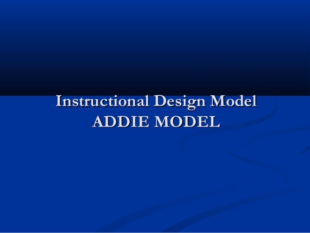 Instructional design with addie method