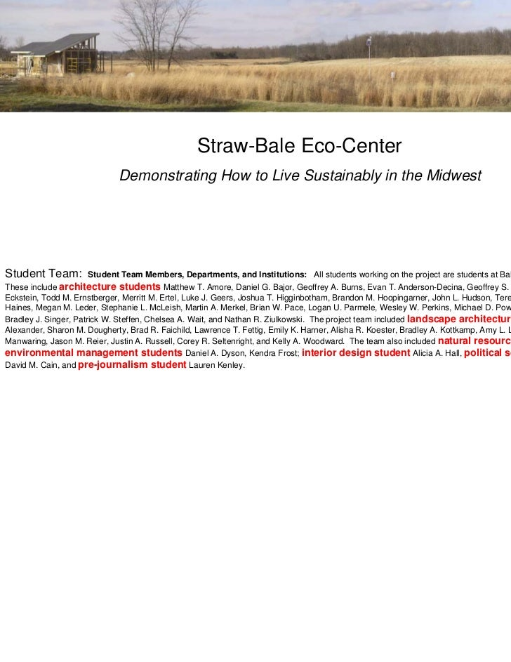 Straw-Bale Eco-Center                            Demonstrating How to Live Sustainably in the MidwestStudent Team:        ...